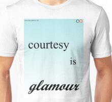 courtesy is absolutely glamour Unisex T-Shirt