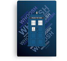 Tardis Whoosh sound Doctor Who Canvas Print