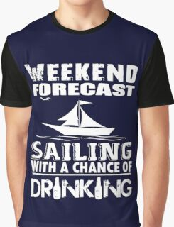SAILING WITH A CHANCE OF DRINKING Graphic T-Shirt