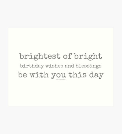 birthday wishes and blessings...two~ Art Print