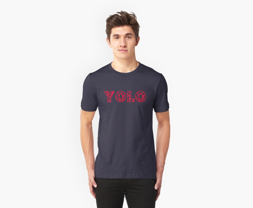 YOLO (red text) by Jess Meacham