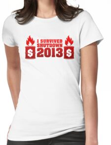 I Survived Shutdown 2013 Womens Fitted T-Shirt