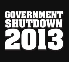 Government Shutdown 2013 by CarbonClothing