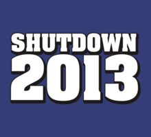 Shutdown 2013 by CarbonClothing