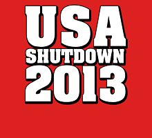 USA Shutdown 2013 Unisex T-Shirt