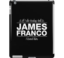 "James Franco - ""If I Die"" Series (White) iPad Case/Skin"