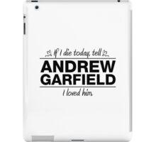 """Andrew Garfield - """"If I Die"""" Series (Black) iPad Case/Skin"""