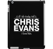 "Chris Evans - ""If I Die"" Series (White) iPad Case/Skin"