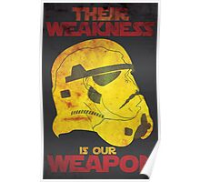 Their Weakness is Our Weapon Poster