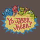 Yo, Jabba! by Chris Maghintay