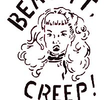 Beat it, Creep! by Rogue86