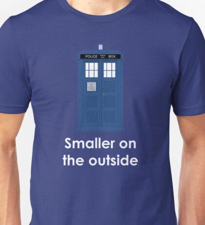 Tardis smaller on the outside Unisex T-Shirt