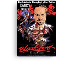 Bloodsport Starring Randy King Canvas Print