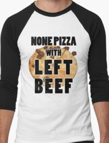None Pizza With Left Beef Men's Baseball ¾ T-Shirt