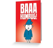 Baaa Humbug! Greeting Card