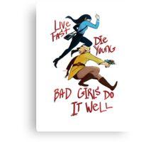 Bad Girls Canvas Print