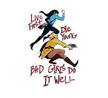 Bad Girls Photographic Print