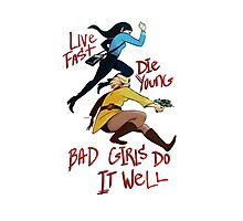 Bad Girls Photographic Print
