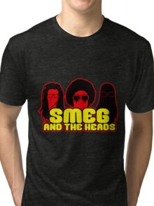 Smeg And The Heads Tri-blend T-Shirt