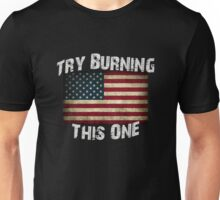 USA Flag - Try Burning This One Unisex T-Shirt