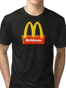 MchBoos Tri-blend T-Shirt