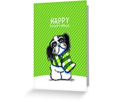 Black & White Shih Tzu Happy Howl-i-days Greeting Card