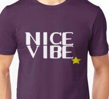 Nice Vibe Unisex T-Shirt