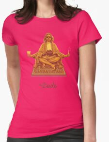 The Dude Budha The Big Lebowski Womens Fitted T-Shirt