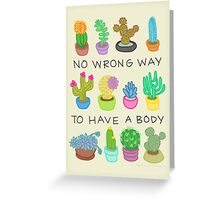 No Wrong Way to Have a Body Greeting Card