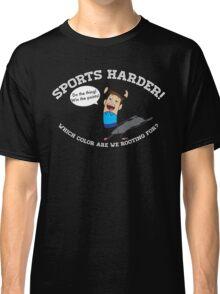 Sports Harder Classic T-Shirt