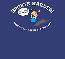 Sports Harder T-Shirt