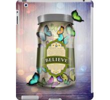 """""""Soul Purpose"""" Collection: Believe © Jar iPad Case/Skin"""