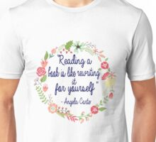 Reading a book is like rewriting it for yourself Unisex T-Shirt