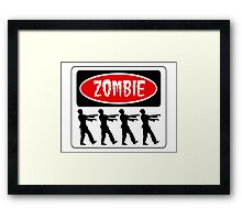 ZOMBIES WALKING IN A LINE, FUNNY DANGER STYLE FAKE SAFETY SIGN Framed Print
