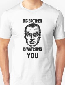Big Brother Is Watching You T-Shirt T-Shirt