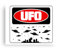 UFO, FUNNY DANGER STYLE FAKE SAFETY SIGN Canvas Print