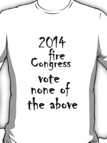 2014 election  T-Shirt