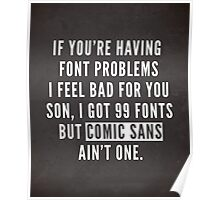 Font Problems Funny Quote Poster
