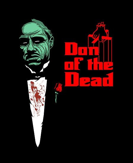 Don of the Dead by popnerd
