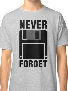 Floppy Disk Never Forget Classic T-Shirt
