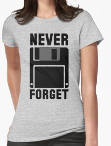 Floppy Disk Never Forget Womens Fitted T-Shirt