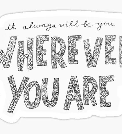 Wherever You Are - 5SOS  Sticker
