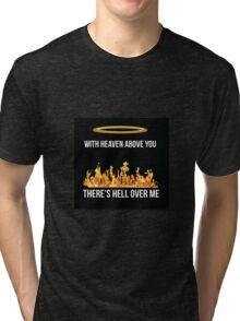 Pierce The Veil hell above merch Tri-blend T-Shirt