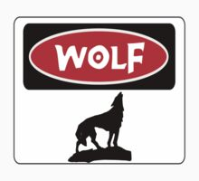 WOLF: FUNNY DANGER STYLE FAKE SAFETY SIGN Kids Clothes