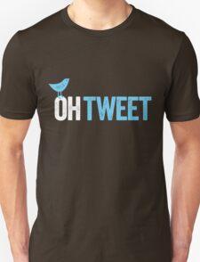Oh Tweet! T-Shirt