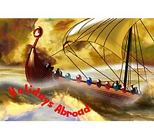 We're Going Abroad for Our Holidays Photographic Print