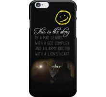 This Is The Story... iPhone Case/Skin