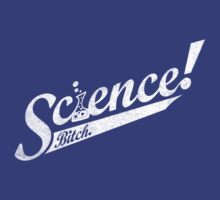 Science ! by geekchic  tees