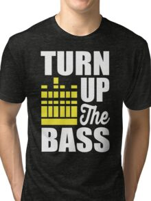 Turn up the bass!  Tri-blend T-Shirt