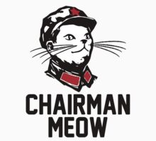 Chairman Meow Designed Tshirt by Squeezietees